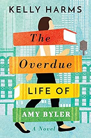 The Overdue Life of Amy Byler book cover (a woman walking down a city street, with a stack of books superimposed over her)