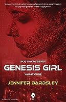 Genesis Girl - Yaratıcı Kız (Blank Slate, #1)