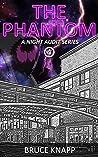 The Phantom (A Night Audit Series Book 4)