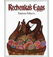 Rechenka's Eggs -- w/ Dust Jacket