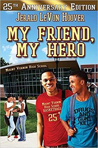 My Friend, My Hero (The Hero Book Series) (Volume 1)