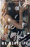 Love Under the Hot Lights (Scripted for Love, #1)