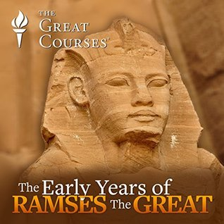 The Early Years of Ramses the Great