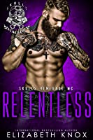 Relentless (Skulls Renegade, #4)