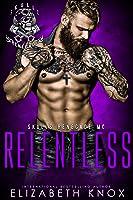 Relentless (Skulls Renegade MC, #4)