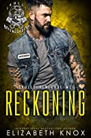 Reckoning (Skulls Renegade MC, #5)