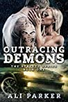 Outracing Demons (The Streets, #1)