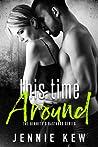 This Time Around (The Bennett's Bastards Series, #2)