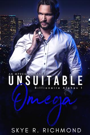 Unsuitable Omega (Billionaire Alphas #1)