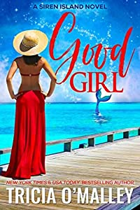 Good Girl (Siren Island #1)