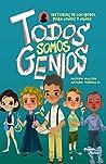 Todos somos genios by José Arturo Torres