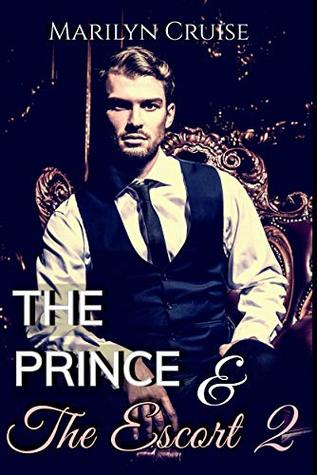 The Prince and I, Book 2: Book 2 in the 4-part series (A Scandalous Royal Love Story)