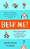 Help Me: One Woman's Quest to Find Out if Self-Help Really Can Change Your Life