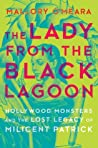 The Lady from the Black Lagoon by Mallory O'Meara