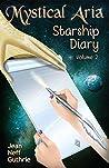 Mystical Aria: Starship Diary (Volume 2)