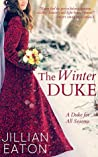 The Winter Duke (A Duke for All Seasons #1)