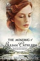 The Mending of Lillian Cathleen (The Women of Rock Creek Book 2)