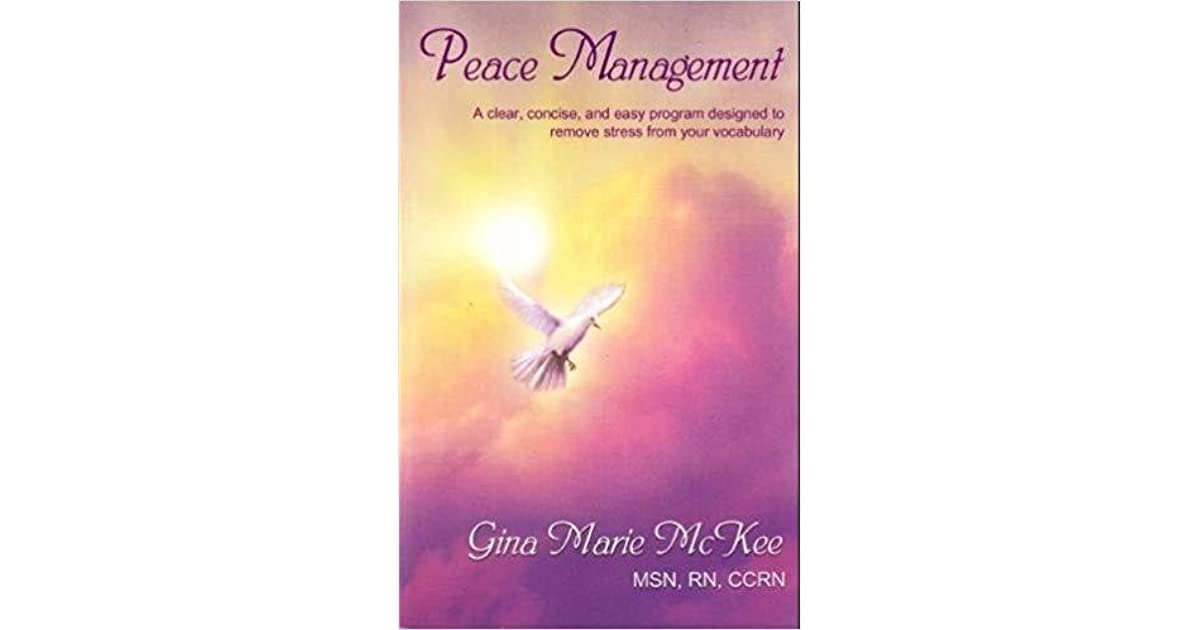 Peace Management: A Clear, Concise, and Easy Program