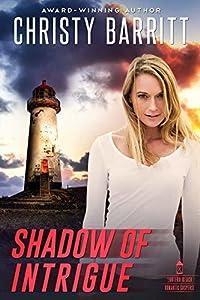 Shadow of Intrigue (Lantern Beach Romantic Suspense #2)