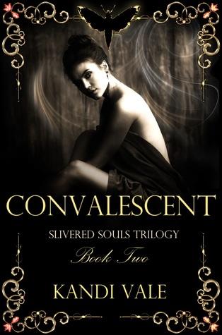 Convalescent (Slivered Souls #2)