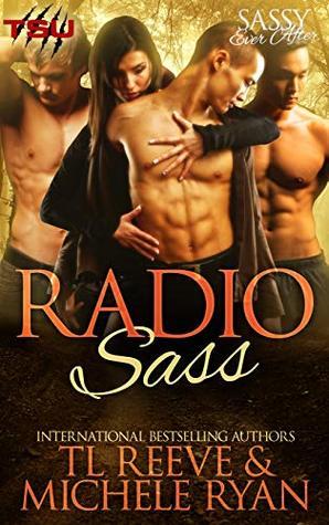 Radio Sass (TSU After Dark #1/ Sassy Ever After)