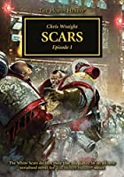 Scars: Episode I (The Horus Heresy: Scars)