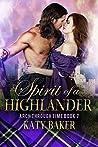 Spirit of a Highlander: A Scottish Time Travel Romance (Arch Through Time Book 7)