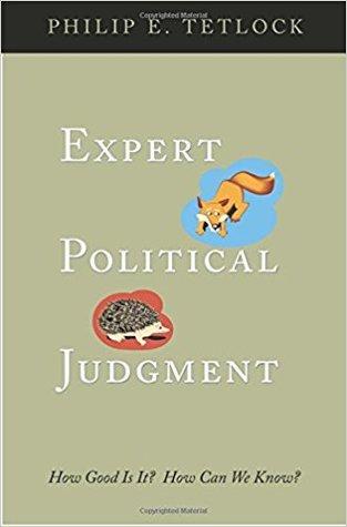 Expert Political Judgement