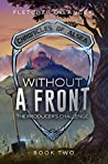 Without a Front: The Producer's Challenge (Chronicles of Alsea #2)
