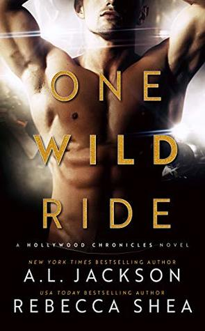 One Wild Ride (Hollywood Chronicles, #2)