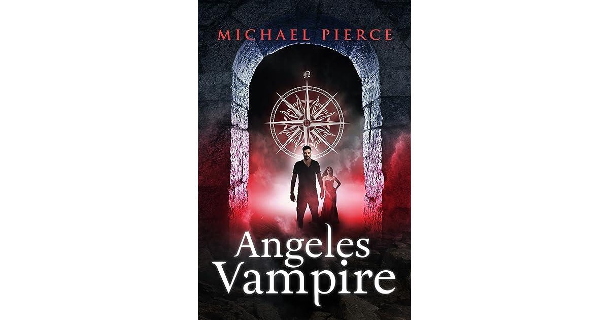 Angeles Vampire Angeles Vampire 1 By Michael Pierce