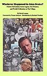 Whatever Happened to John Drake? Patrick McGoohan, Secret Age... by David Lemmo