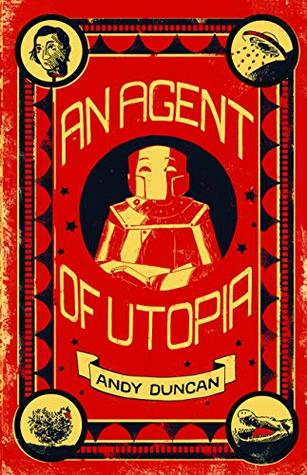 An Agent of Utopia: New and Selected Stories