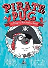 Pirate Pug: The Dog Who Rocked The Boat