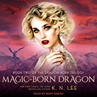 Magic-Born Dragon (Dragon Born Trilogy #2)