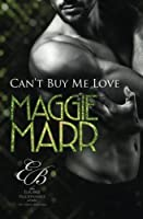 Can't Buy Me Love (Eligible Billionaires) (Volume 1)