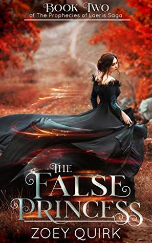 The False Princess: A Reverse Harem Paranormal Romance (The Prophecies of Laeris Saga Book 2)