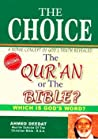The Choice : The Quran or The Bible