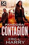 Pandora: Contagion (Pandora Thriller #2)