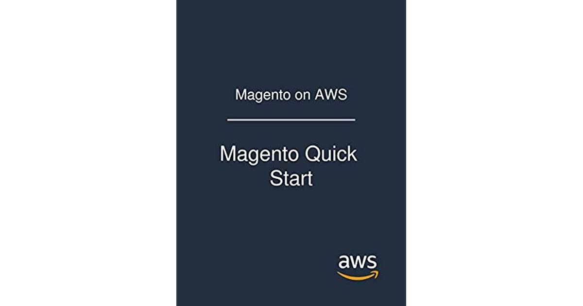 Magento on AWS: Magento Quick Start by Amazon Web Services