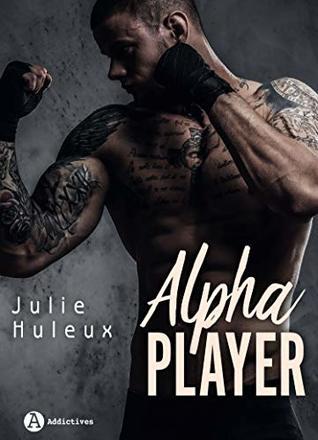 Alpha Player by Julie Huleux