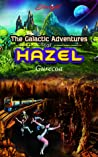 The Galactic Adventures of Hazel - Gurecoa by Starlight