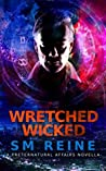 Wretched Wicked (Preternatural Affairs #9.5)