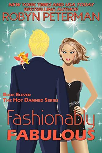 Robyn Peterman - Hot Damned 11 - Fashionably Fabulous