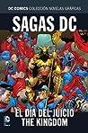 Sagas DC: El Día del Juicio - The Kingdom (Colección Novelas Gráficas DC Comics: Sagas, #5)