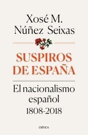Suspiros de España: el nacionalismo español 1808-2018