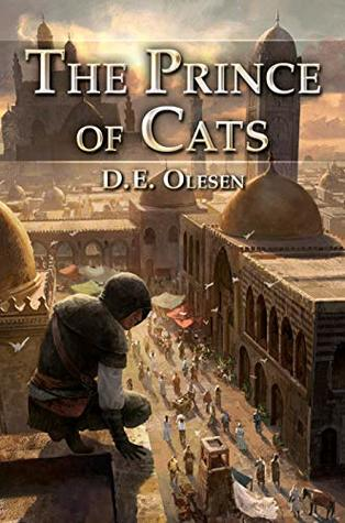The Prince of Cats by Daniel E. Olesen