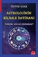 Astrolojinin Bilimle Imtihani