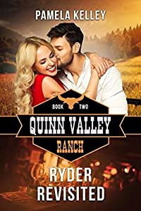 Ryder Revisited (Quinn Valley Ranch, #2)