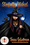 Sinfully Wicked (Magic and Mayhem Universe)